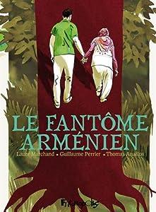 """Afficher """"Le fantôme arménien"""""""