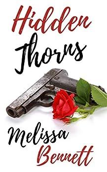 Hidden Thorns (Impossible Grace Book 1) by [Bennett, Melissa]
