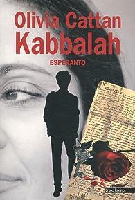 Kabbalah esperanto : Tome 1 par Olivia Cattan