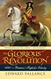 The Glorious Revolution: 1688: Britain's Fight for Liberty