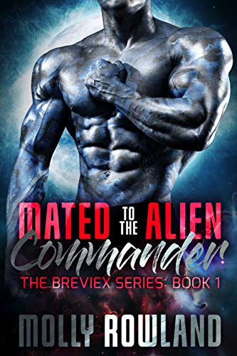 Mated to the Alien Commander (An Alien Abduction Romance): The Breviex Series: Book 1