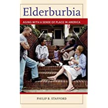 Elderburbia: Aging with a Sense of Place in America