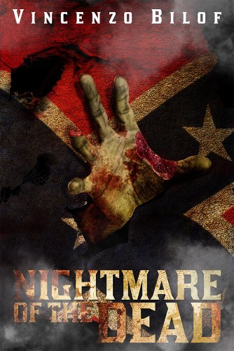 Nightmare Of The Dead by [Bilof, Vincenzo]