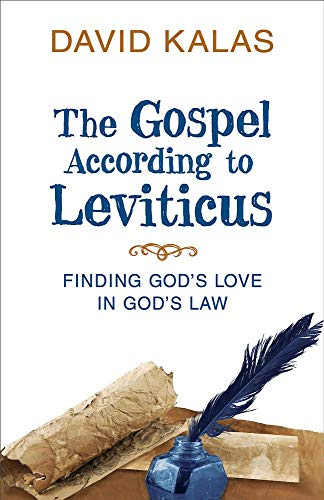 Pdf Bibles The Gospel According to Leviticus: Finding God's Love in God's Law