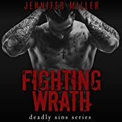 Fighting Wrath: A Deadly Sins Novel | Jennifer Miller
