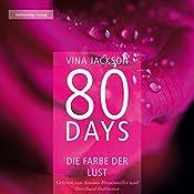 80 Days: Die Farbe der Lust (80 Days 1)   Vina Jackson