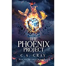 The Phoenix Project (The Liberty Box Book 3) (English Edition)