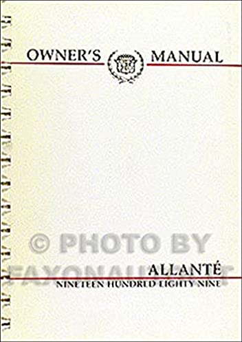 1989 cadillac allante owner s manual original amazon com books rh amazon com Chilton Manuals 1993 cadillac allante repair manual