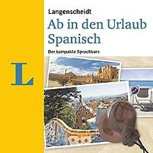Langenscheidt Ab in den Urlaub Spanisch Hörbuch von  div. Gesprochen von:  div.