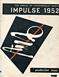 img - for The Annual of Contemporary Dance: Impulse 1952, Production Issue book / textbook / text book