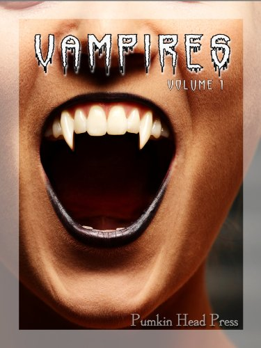 Vampires: True Blood-Sucking Images of the Undead, Halloween Horror Photos & Scary Pictures, Vol. 1 (Vampires: Images of the (Halloween Vampire Photos)