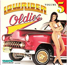 Various Artist - Lowrider Oldies, Vol. 5 - Amazon.com Music