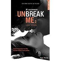 Unbreak Me T02 Si seulement... (FRANCAIS)