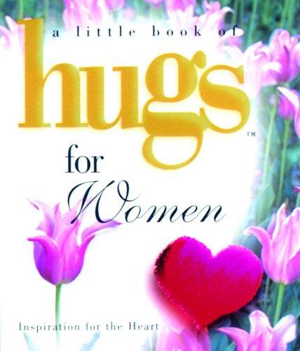 Hugs for Women (Little Book of Hugs)