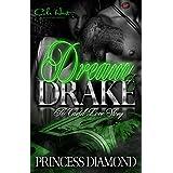 Dream & Drake: A Cartel Love Story
