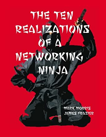 The Ten Realizations of a Networking Ninja (English Edition ...