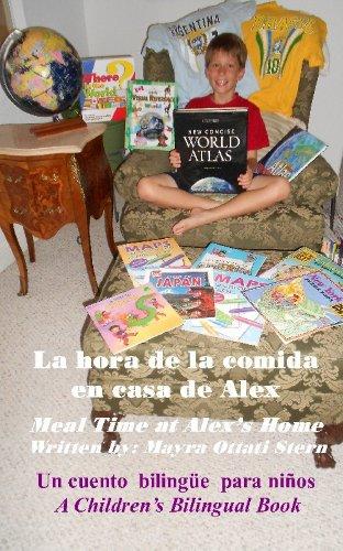 Meal Time at Alexs Home / La hora de la comida en casa de Alex (