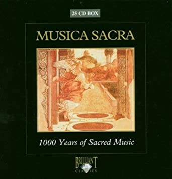 Musica Sacra 1000 Years of Sacra - Musica Sacra - 1000 Years ...