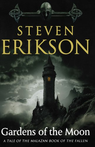 Gardens of the Moon (Malazan Book of the Fallen) (Malazan Series)