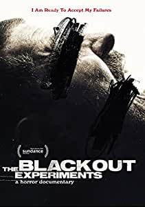 Blackout Experiments