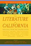 The Literature of California, Volume 1:  Native American Beginnings to 1945