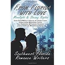 From Florida With Love: Moonlight & Steamy Nights