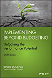 Implementing Beyond Budgeting: Unlocking the Performance Potential