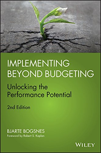 Implementing Beyond Budgeting: Unlocking the Performance Potential by [Bogsnes, Bjarte]