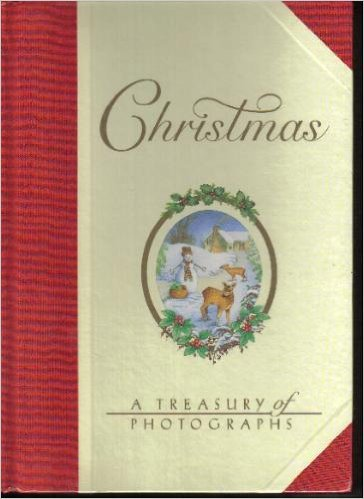Christmas: A Treasury of Photographs (Photo Albums)