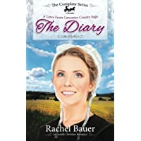 The Diary - The Complete Series: Plain Living; Plain Trouble; Plain Love - A Lines from Lancaster County Saga