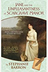 Jane and the Unpleasantness at Scargrave Manor: Being the First Jane Austen Mystery (Being a Jane Austen Mystery Book 1) Kindle Edition