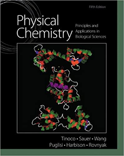 Physical Chemistry: Principles and Applications in Biological