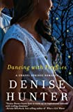 Dancing with Fireflies (A Chapel Springs Romance Book 2)