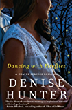 Dancing with Fireflies (A Chapel Springs Romance)