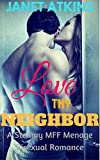 Download Love THY Neighbor: Steamy MFF Menage Romance in PDF ePUB Free Online