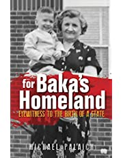 For Baka's Homeland: Eyewitness to the Birth of a State