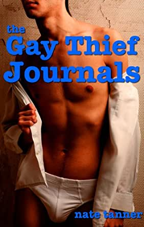 The Gay Thief Journals (English Edition) eBook: Nate Tanner ...