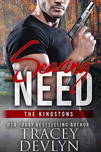 Searing Need (Steele Ridge: The Kingstons Book - Kingston Series