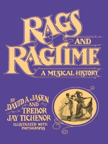 Rags and Ragtime: A Musical History (Dover Books on -