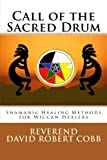 Call of the Sacred Drum, Rev David Robert Cobb, 1480071811