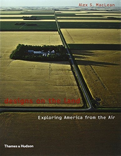 Designs on the Land: Exploring America from the Air by Alex S. MacLean (2003-05-23)