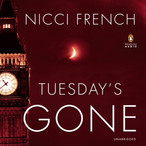 Tuesday's Gone: A Frieda Klein Novel, Book 2