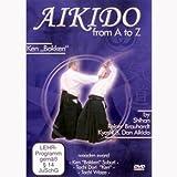 Reiner Brauhardt -Aikido From A To Z Ken Bokken [DVD]