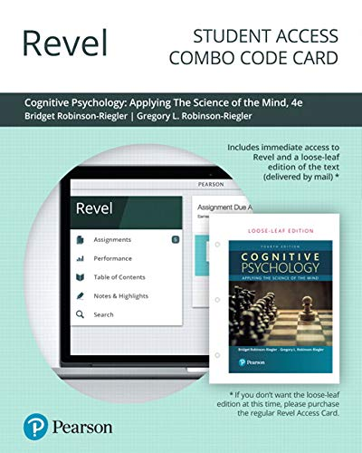 Revel for Cognitive Psychology: Applying The Science of the Mind -- Combo Access Card (4th Edition) -  Bridget Robinson-Riegler, Misc. Supplies