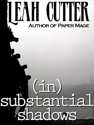 book cover of (in)substantial shadows