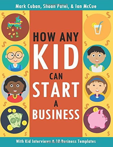 How Any Kid Can Start a Business