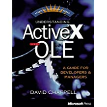 Understanding ActiveX and OLE: A Guide for Developers and Managers