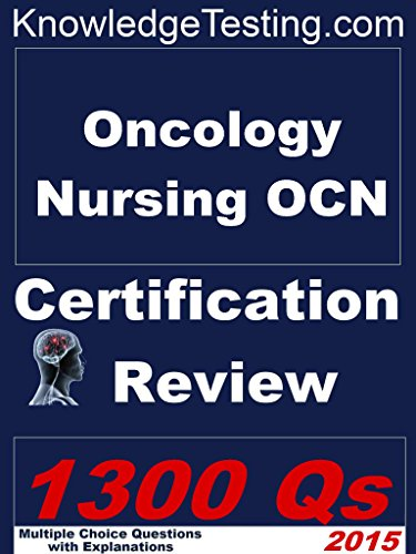 Oncology Nursing – OCN Certification Review (Certification in Oncology Nursing Book 1) Pdf