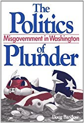 The Politics of Plunder: Misgovernment in Washington