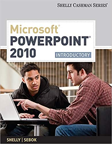 Microsoft/® PowerPoint/® 2010 Introductory
